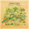CD: Brandy Clark - Big Day In A Small Town