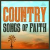 CD - Verschiedene Künstler: Country Songs Of Faith