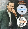 CD: Don Gibson –   Oh Lonesome Me plus Girls, Guitars and Gibson