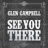 CD: Glen Campbell: See You There