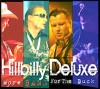 CD: Hillbilly Deluxe - More Bang For The Buck
