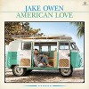 CD: Jake Owen - American Love