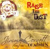 Jimmy Cornett And The Deadmen: Raise The Dust