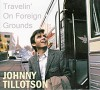CD:  Johnny Tillotson – Travellin' on Foreign Grounds