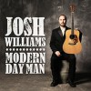 CD: Josh Williams  - Modern Day Man