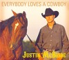 Justin McBride: Everybody Loves A Cowboy