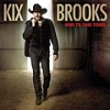 Kix Brooks: New To This Town