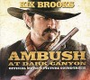 Kix Brooks et al. – Ambush at Dark Canyon   Official Motion Picture Soundtrack