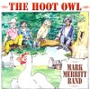 Mark Merritt Band: The Hoot Owl