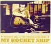Markus Rill & The Troublemakers: My Rocket Ship