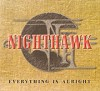 CD: Nighthawk: Everything Is Alright