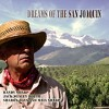 Randy Sharp, Sharon Bays, Jack Wesley Routh, Maia Sharp: Dreams Of The San Joaquin