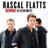 CD: Rascal Flatts - Rewind