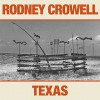 CD: Rodney Crowell - Texas
