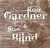 Ron Gardner & Sue Blind