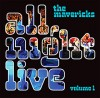 CD - The Mavericks: All Night Live: Volume 1