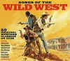 CD: Verschiedene Interpreten – Songs of the Wild West