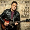 CD - Vince Gill: Down To My Last Bad Habit