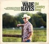 CD: Wade Hayes - Old Country Song