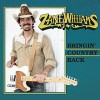 CD - Zane Williams: Bringin` Country Back