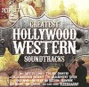 CD: Various Artists – Greatest Hollywood Western Soundtracks