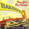 CD: Vince Gill & Paul Franklin – Bakersfield – Deluxe Edition