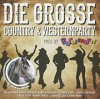 Doppel-CD: Die Grosse Country & Westernparty