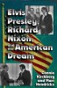 Buch: Elvis Presley, Richard Nixon, and the American Dream