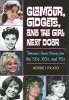 Buch: Glamour, Gidgets, and the Girl Next Door �   Television�s Iconic Women from the 50s, 60s, and