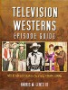 Buch: Television Westerns Episode Guide –   All United States Series, 1949-1996