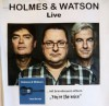 EARLY-'SPRINGTIME'-MUSIC-EXPERIENCE   HOLMES & WATSON LIVE