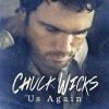 Chuck Wicks – Neue Single, neues Label