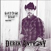 Neues Real Country Video von Derek Anthony
