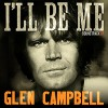CD - Soundtrack : Glen Campbell: I'll Be Me