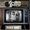 CD: Brothers Osborne - Pawn Shop