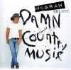 CD: Tim McGraw - Damn Country Music (Deluxe Edition)